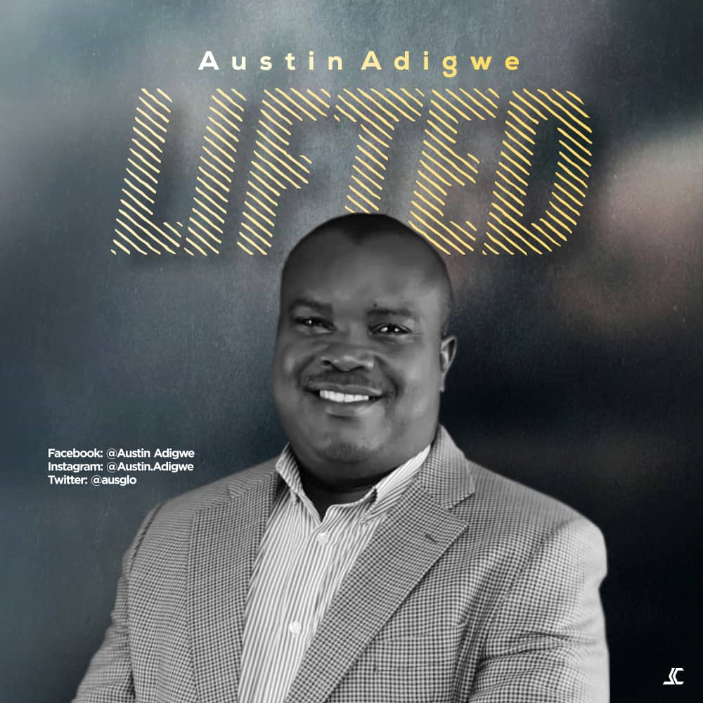 Austin Adigwe - Lifted
