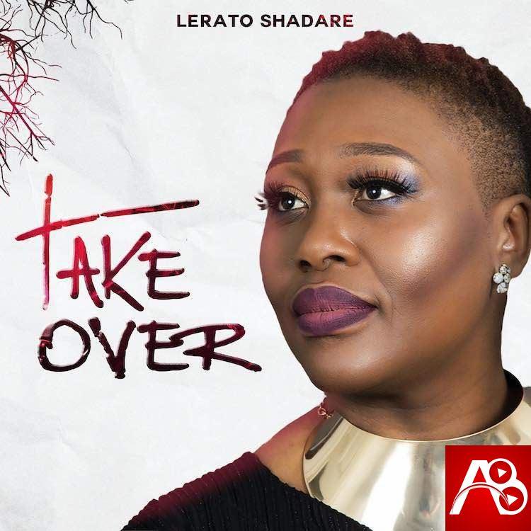 Lerato Shadare - Take Over