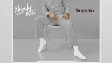 ALBUM: Tim Godfrey – Already Won