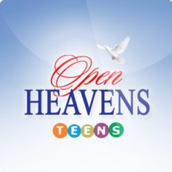 Teens Open Heavens 16 October 2018 – What Prayer Can Change