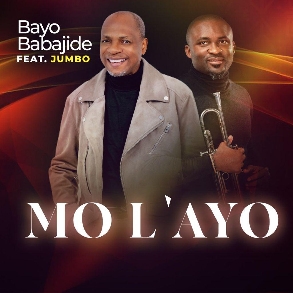 Pastor Bayo Babajide - Mo L'ayo